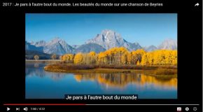 La beauté de notre planète avec une chanson de Beyries, c'est trop beau!