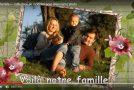La famille, dans de superbes photos et des animations-souvenirs!