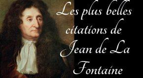 Les plus belles citations de Jean de la Fontaine!